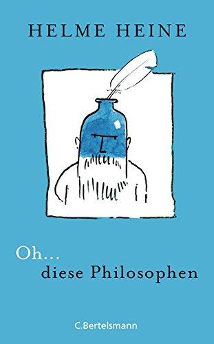 9783570102534: Oh... diese Philosophen