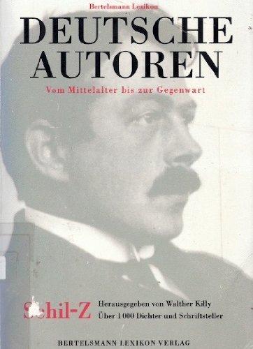 9783570105306: Bertelsmann Lexikon Deutsche Autoren. Vom Mittelalter bis zur Gegenwart. Über 1000 Dichter und Schriftsteller
