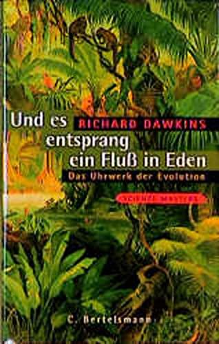 Und es entsprang ein Fluß in Eden. Das Uhrwerk der Evolution. (3570120066) by Dawkins, Richard