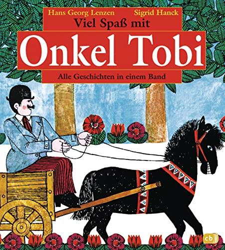 Viel Spaß mit Onkel Tobi: Lenzen, Hans G.