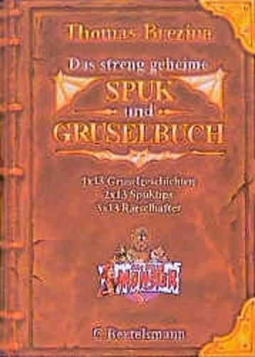 9783570121269: Das streng geheime Spuk- und Gruselbuch