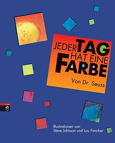 Jeder Tag hat eine Farbe. (3570122379) by Seuss; Johnson, Steve; Fancher, Lou