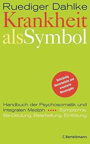 9783570122655: Krankheit als Symbol. Handbuch der Psychosomatik.