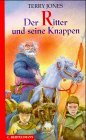 Der Ritter und seine Knappen. ( Ab 10 J.). (3570123634) by Terry Jones; Michael. Foreman