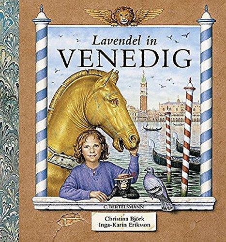 9783570124970: Lavendel in Venedig. ( Ab 6 J.).