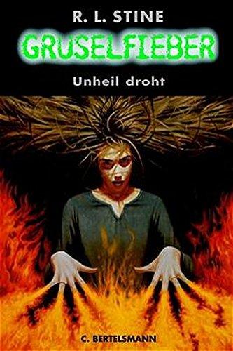 9783570126073: Gruselfieber, Bd.3, Unheil droht
