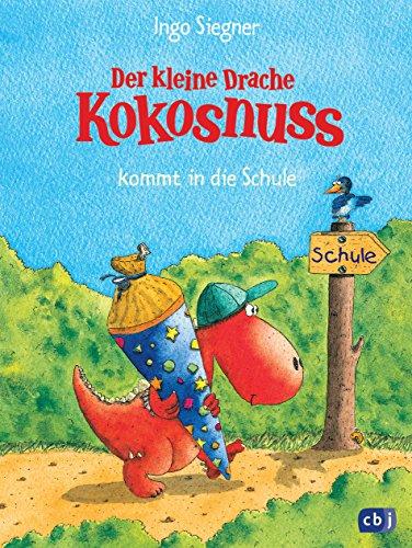 9783570127162: Der kleine Drache Kokosnuss kommt in die Schule