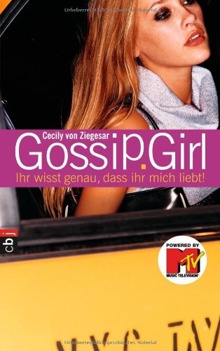 9783570127698: Gossip Girl 02. Ihr wisst genau, dass ihr mich liebt!