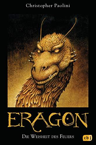 Eragon. Die Weisheit des Feuers Aus dem Amerikanischen von Joannis Stefanidis. - Paolini, Christopher