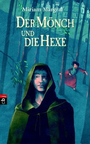 9783570128091: Der Mönch und die Hexe.