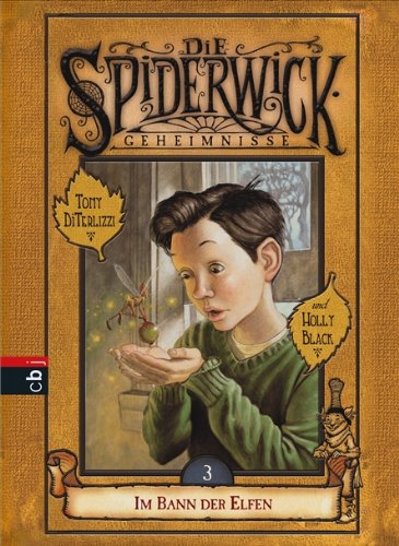 9783570129203: Die Spiderwick Geheimnisse 03.  Im Bann der Elfen
