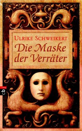 9783570129678: Die Maske der Verräter
