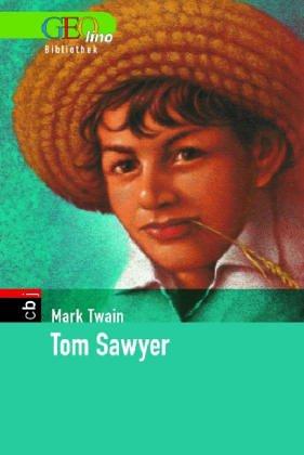9783570129944: Tom Sawyer. GEOlino Bibliothek
