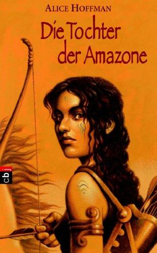 9783570130575: Tochter der Amazone