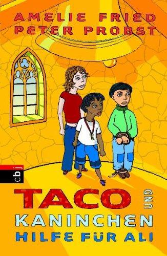 9783570131312: Taco und Kaninchen 05. Hilfe für Ali