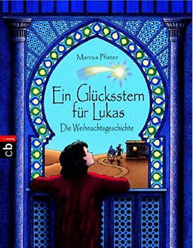 9783570131916: Ein Gluecksstern fuer Lukas Die Weihnachtsgeschichte