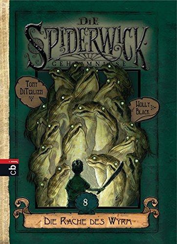 9783570132135: Die Spiderwick Geheimnisse 08 - Die Rache des Wyrm