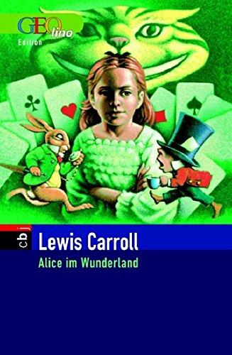 Alice im Wunderland Geolino: Carroll, Lewis