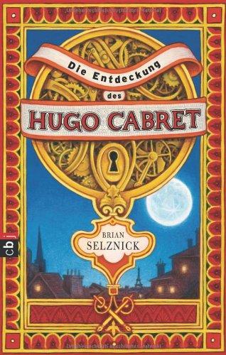 9783570133002: Die Entdeckung des Hugo Cabret