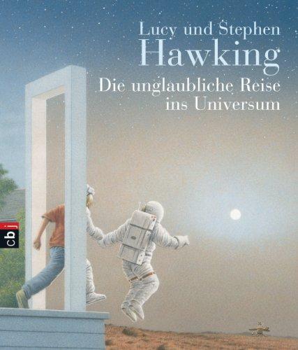 9783570133927: Die unglaubliche Reise ins Universum