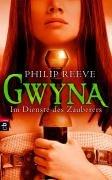 Gwyna - Im Dienste des Zauberers (3570134202) by Philip Reeve