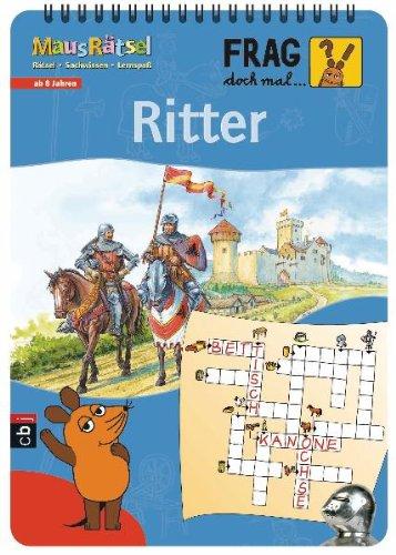 9783570135013: Frag doch mal ... die Maus! - MausRätsel - Ritter