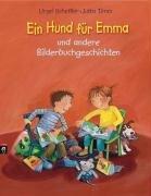 9783570135440: Ein Hund für Emma und andere Bilderbuchgeschichten
