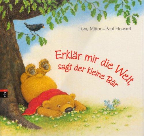 9783570135563: Erklär mir die Welt!, sagt der kleine Bär