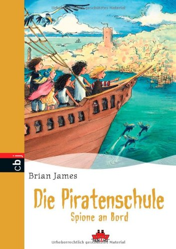 Die Piratenschule - Spione an Bord: Band: n/a