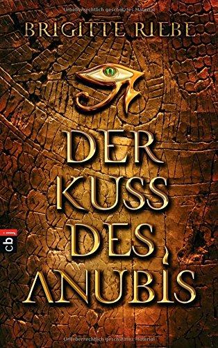 9783570136799: Der Kuss des Anubis