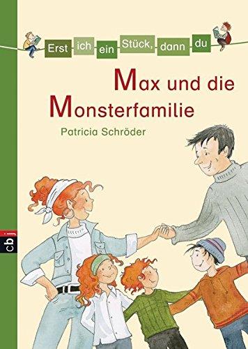 9783570137109: Erst ich ein Stück, dann du 10. Max und die Monsterfamilie
