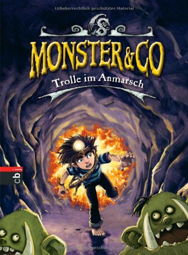 Monster & Co. 03 - Trolle im Anmarsch - The Beastly Boys