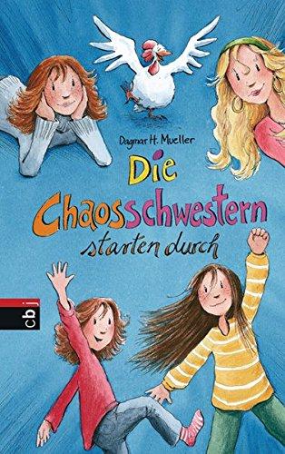 Die Chaosschwestern starten durch - Dagmar H., Mueller