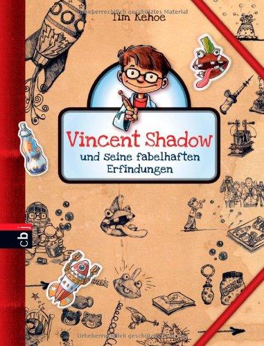 9783570138960: Vincent Shadow und seine fabelhaften Erfindungen