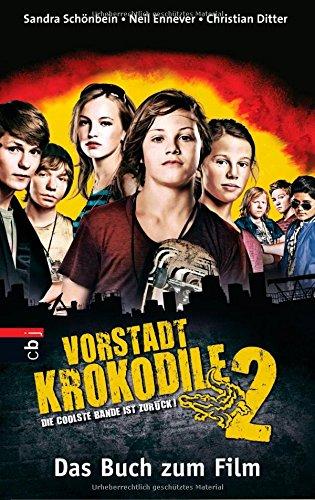 9783570138984: Vorstadtkrokodile 2: Die coolste Bande ist zurück . Buch zum Film
