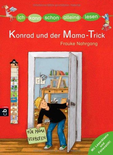 9783570139479: ICH KANN SCHON ALLEINE LESEN - Konrad und der Mama-Trick