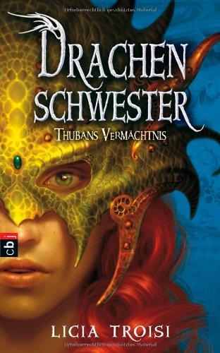 9783570139707: Drachenschwester - Thubans Vermächtnis