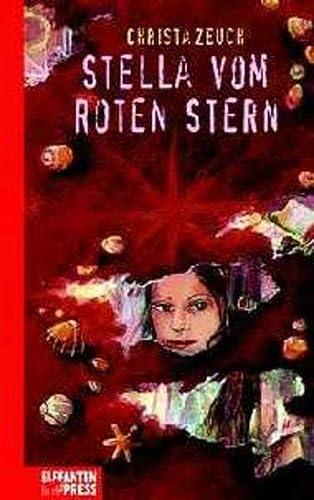 9783570146095: Stella vom roten Stern. ( Ab 10 J.).