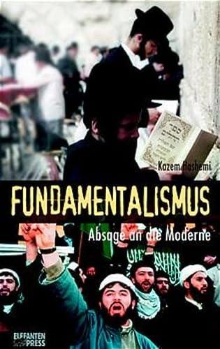 9783570146385: Fundamentalismus. Absage an die Moderne. ( Ab 14 J.).