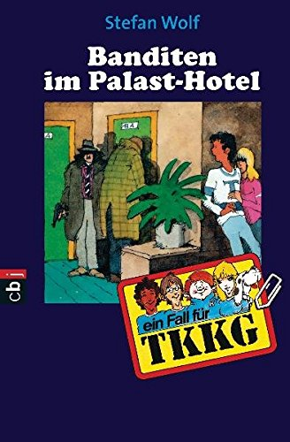 9783570150269: TKKG. Banditen im Palasthotel.