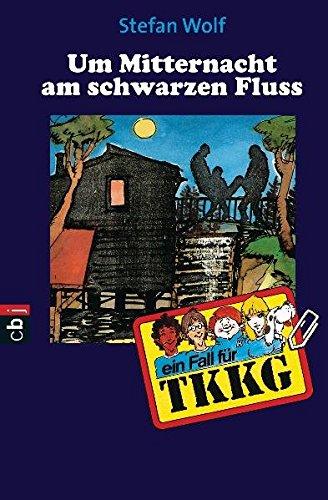 9783570150344: TKKG - Um Mitternacht am schwarzen Fluss: Band 35