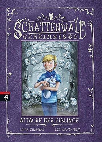 9783570153727: Schattenwald-Geheimnisse - Attacke der Eislinge