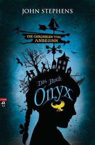 9783570153949: Die Chroniken vom Anbeginn 03 - Onyx