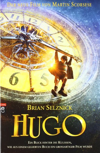 Hugo - Der neue Film von Martin: Brian Selznick