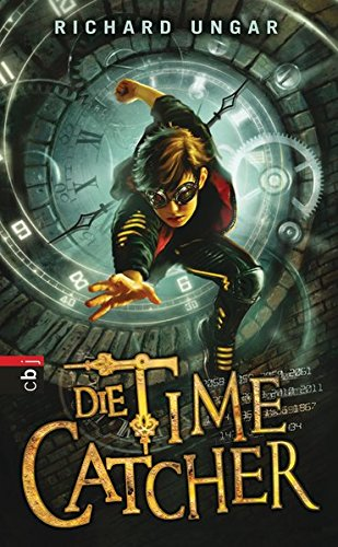 9783570155745: Die Time Catcher