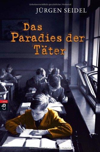 9783570155776: Das Paradies der Täter