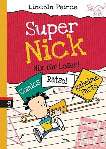 9783570156247: Super Nick - Nix für Loser!