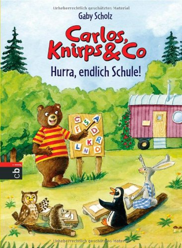 9783570156346: Carlos, Knirps & Co 03 - Hurra, endlich Schule!: Band 3
