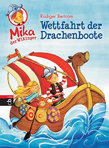 9783570156575: Wettfahrt der Drachenboote (Mika der Wikinger, #4)