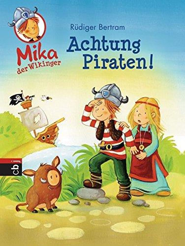 9783570156582: Mika der Wikinger 02 - Achtung Piraten!